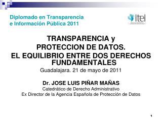 Diplomado en Transparencia e Información Pública 2011