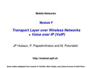 Module F Transport Layer over Wireless Networks  + Voice over IP (VoIP)