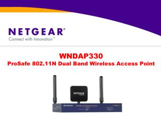 WNDAP330 ProSafe 802.11N Dual Band Wireless Access Point