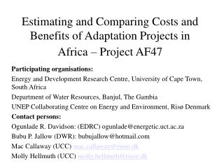 Estimating and Comparing Costs and Benefits of Adaptation Projects in Africa –  Project  AF47