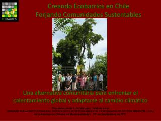 Creando Ecobarrios en Chile Forjando Comunidades Sustentables