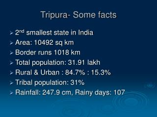 Tripura- Some facts