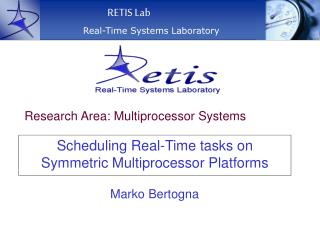 Scheduling Real-Time tasks on Symmetric Multiprocessor Platforms