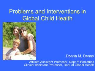 Problems and Interventions in Global Child Health
