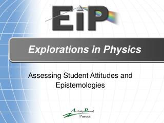 Explorations in Physics
