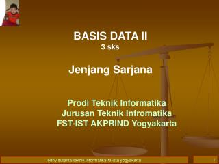 BASIS DATA II 3 sks