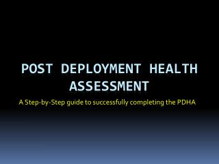 Post Deployment Health Assessment