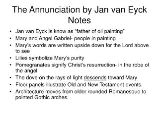 The Annunciation by Jan van Eyck Notes