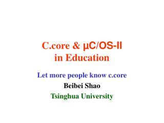 C.core &  µC/OS-II in Education