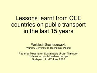 Lessons learnt from CEE countries on public transport in the last 15 years