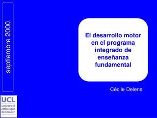 El desarrollo motor en el programa integrado de enseñanza fundamental