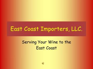 East Coast Importers, LLC.