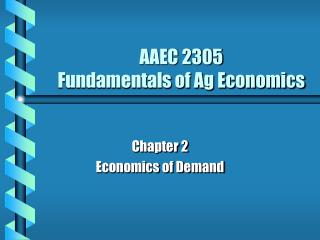 AAEC 2305 Fundamentals of Ag Economics