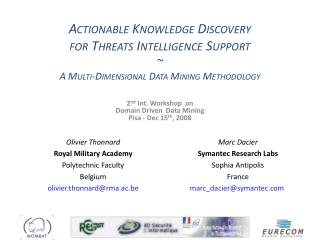 2 nd  Int. Workshop  on  Domain Driven  Data Mining Pisa - Dec 15 th , 2008
