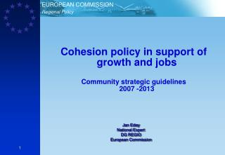 Cohesion policy in support of growth and jobs Community strategic guidelines  2007 -2013