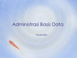 Administrasi Basis Data