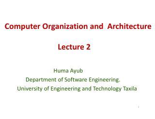 Computer Organization and  Architecture Lecture 2
