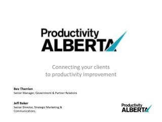 Connecting your clients to productivity improvement