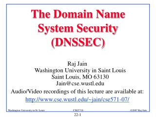 The Domain Name System Security (DNSSEC)
