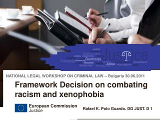 Framework Decision on combating racism and xenophobia