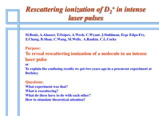 Rescattering ionization of D 2 +  in intense laser pulses
