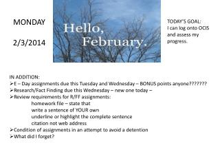 MONDAY 2/3/2014
