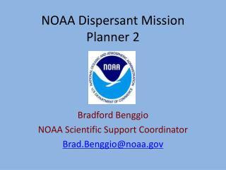 NOAA Dispersant Mission Planner 2