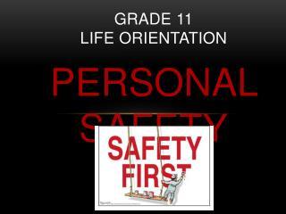 GRADE 11  Life Orientation