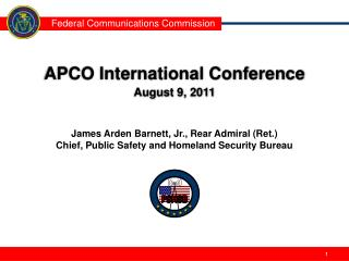 APCO International Conference August 9, 2011
