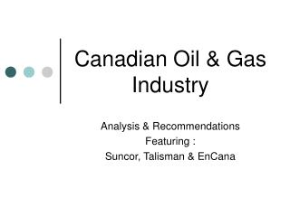 Canadian Oil  Gas Industry