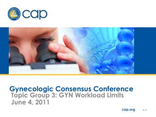 Gynecologic Consensus Conference