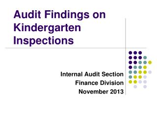Audit Findings on  Kindergarten Inspections