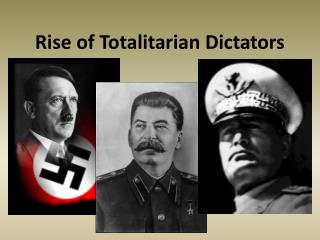 Rise of Totalitarian Dictators