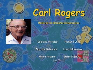 Carl Rogers Modelo de las Relaciones Interpersonales