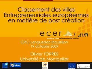 CRCI Languedoc Roussillon 19 octobre 2009 Olivier TORRES Université de Montpellier