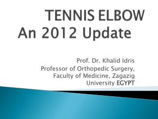 TENNIS ELBOW An 2012 Update