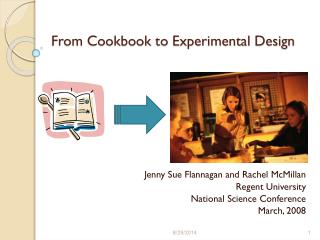 From Cookbook to Experimental Design