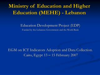Ministry of Education and Higher Education (MEHE) - Lebanon
