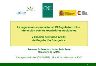 Cartagena de Indias (COLOMBIA)   19 a 23 de noviembre de 2007