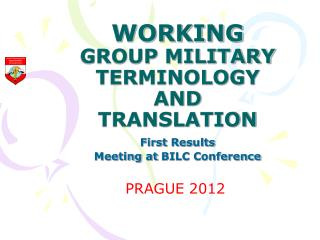 WORKING  GROUP MILITARY TERMINOLOGY AND TRANSLATION