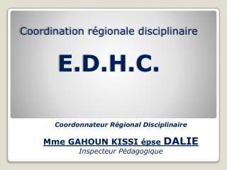 Coordination régionale disciplinaire E.D.H.C.