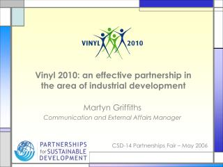 Vinyl 2010: an effective partnership in the area of industrial development