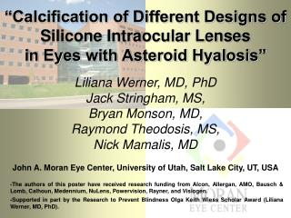 """Calcification of Different Designs of Silicone Intraocular Lenses in Eyes with Asteroid Hyalosis"""