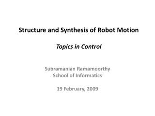 Structure and Synthesis of Robot Motion Topics in Control