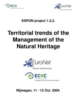 ESPON project 1.3.2. Territorial trends of the Management of the Natural Heritage