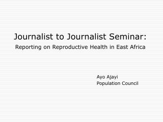 Journalist to Journalist Seminar: