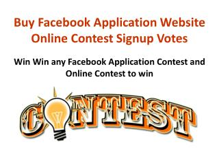 Buy Facebook Application Website Online Contest Signup Votes
