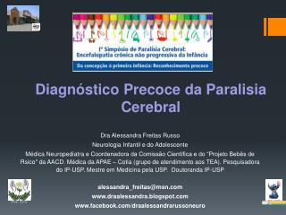 Dra  Alessandra Freitas  Russo Neurologia  Infantil e do  Adolescente