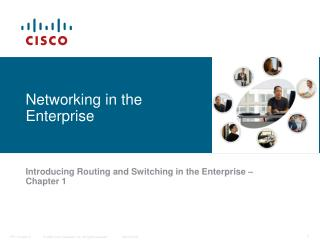 Networking in the Enterprise