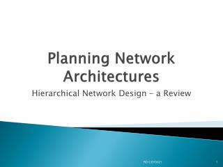 Planning Network Architectures